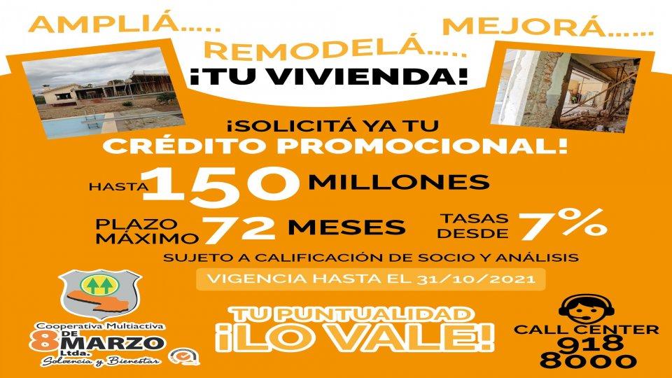¡Crédito PROMOCIONAL  para la VIVIENDA!